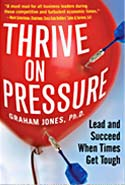Thrive on Pressure